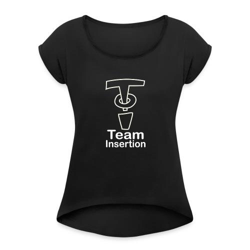 Team Insertion White - Women's Roll Cuff T-Shirt