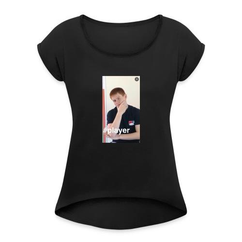 PLayer - Women's Roll Cuff T-Shirt