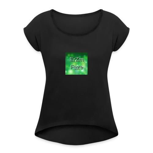 ErZm Faze Logo (MEMBER) - Women's Roll Cuff T-Shirt