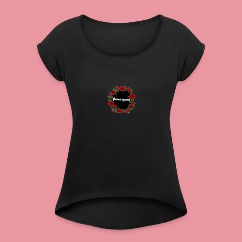 Ochoa squad - Women's Roll Cuff T-Shirt