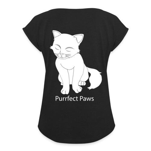 Purrfect Paws - Women's Roll Cuff T-Shirt