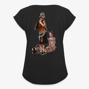 Domineering the streets - Women's Roll Cuff T-Shirt