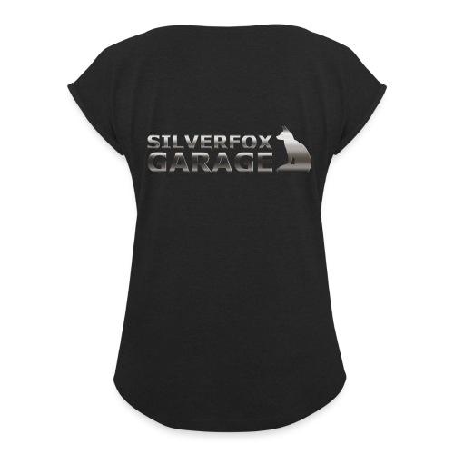 silver fox garage - Women's Roll Cuff T-Shirt