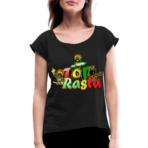 Top Rasta T Shirts copy - Women's Roll Cuff T-Shirt