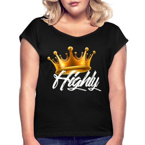Highly Crown Print - Women's Roll Cuff T-Shirt