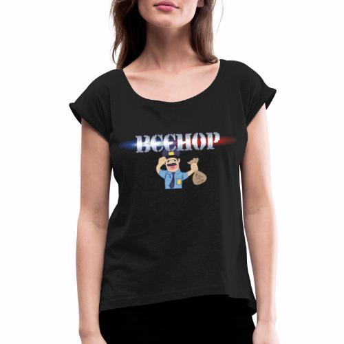 beehop - Women's Roll Cuff T-Shirt
