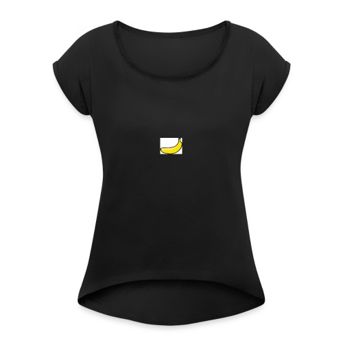 banana - Women's Roll Cuff T-Shirt