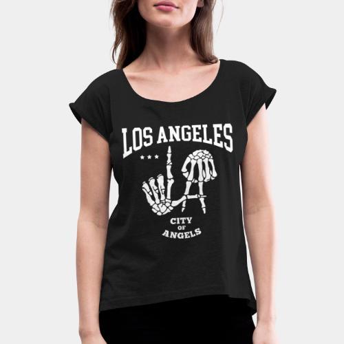 los angeles la city of angels - Women's Roll Cuff T-Shirt