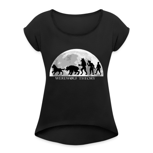 Werewolf Theory: Change - Women's Roll Cuff T-Shirt