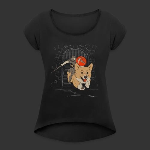 A Corgi Knight charges into battle - Women's Roll Cuff T-Shirt