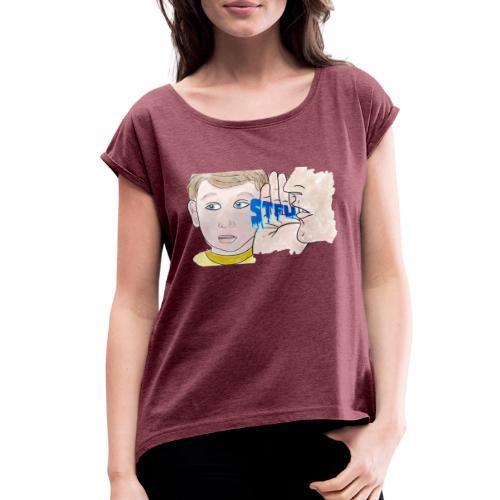 STFU - Women's Roll Cuff T-Shirt