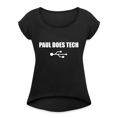 Paul Does Tech White Logo With USB - Women's Roll Cuff T-Shirt