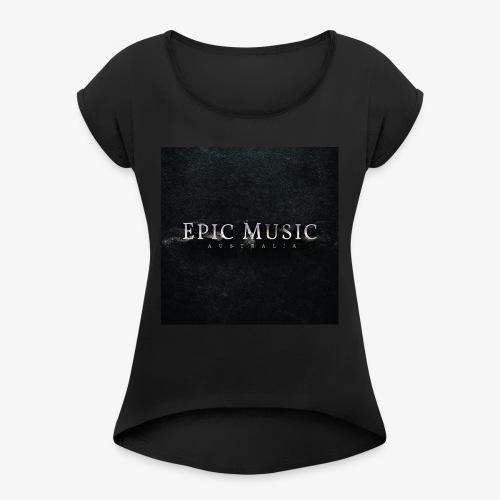 Epic Music Australia Logo - Women's Roll Cuff T-Shirt