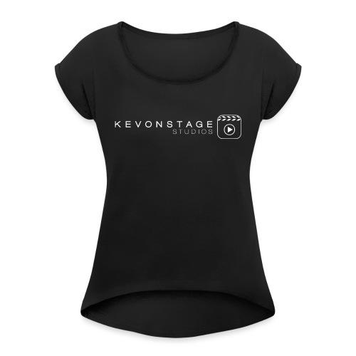 KevOnStage Studios Shirt - Women's Roll Cuff T-Shirt