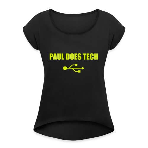 Paul Does Tech Logo Yellow With USB (BS) - Women's Roll Cuff T-Shirt