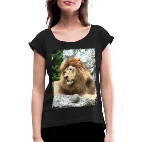 Lion On Rocks - Women's Roll Cuff T-Shirt