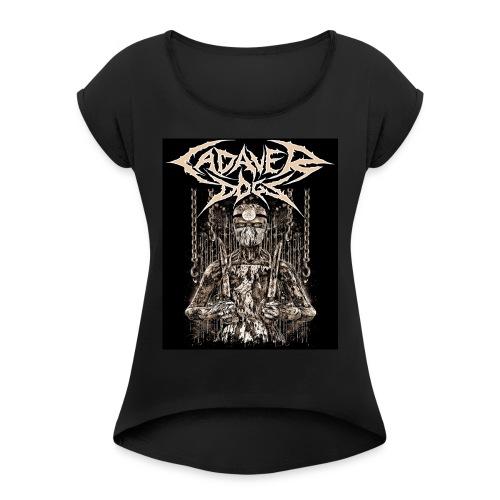 Cadaver Dogs - Women's Roll Cuff T-Shirt