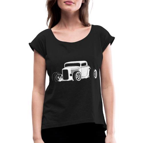 Classic American Hot Rod - Women's Roll Cuff T-Shirt