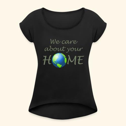 Happy Earth day - Women's Roll Cuff T-Shirt