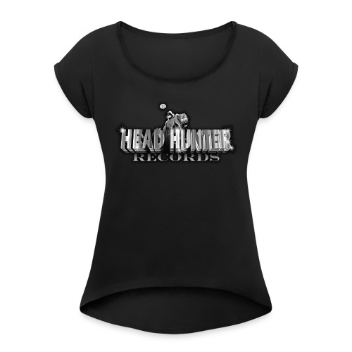 Head Hunter Records logo - Women's Roll Cuff T-Shirt