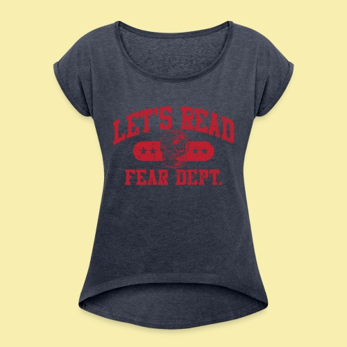 Fear Dept - Athletic Red - Inverted - Women's Roll Cuff T-Shirt