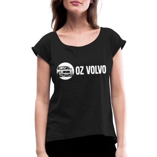 OzVolvo Logo - Women's Roll Cuff T-Shirt