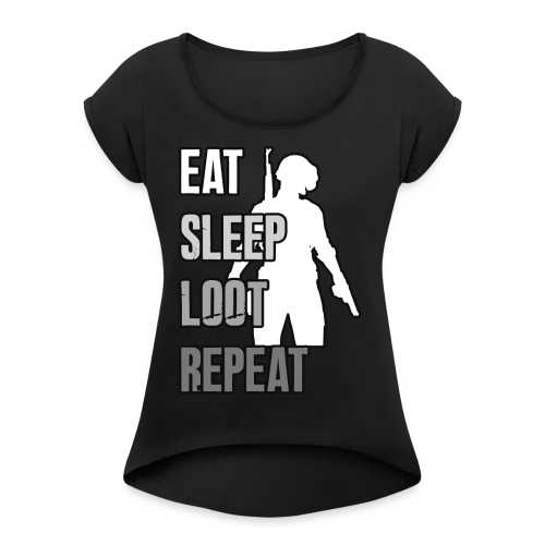 Playerunknowns Battlegrounds - LOOT - PUBG - Women's Roll Cuff T-Shirt