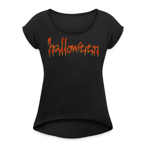 creepy halloween - Women's Roll Cuff T-Shirt