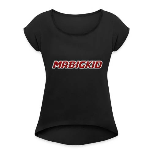 MrBigKid Textured Logo - Women's Roll Cuff T-Shirt