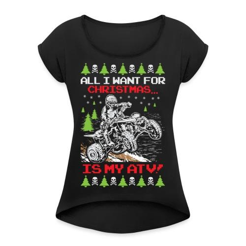Ugly Christmas ATV Quad - Women's Roll Cuff T-Shirt