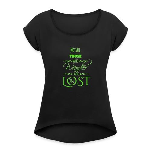 LTBA Wander - Women's Roll Cuff T-Shirt