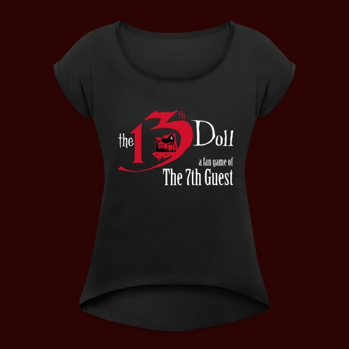 The 13th Doll Logo - Women's Roll Cuff T-Shirt