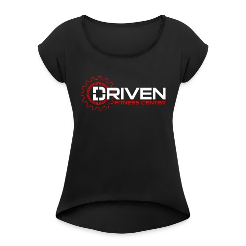 Driven Fitness Horizontal Logo - Women's Roll Cuff T-Shirt