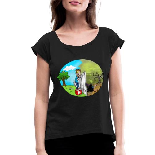 FUNnel Vision THE OTHER SIDE (Adults) - Women's Roll Cuff T-Shirt