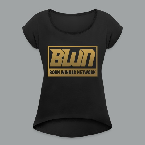 BWN (Gold) - Women's Roll Cuff T-Shirt