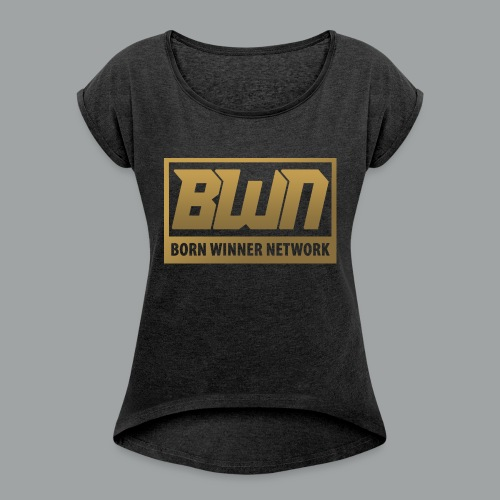 BWN (Gold) - Women's Roll Cuff T-Shirt