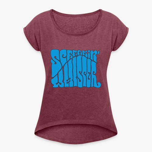 Screamin' Whisper Retro Logo - Women's Roll Cuff T-Shirt