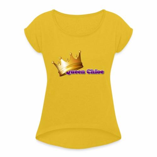 Queen Chloe - Women's Roll Cuff T-Shirt