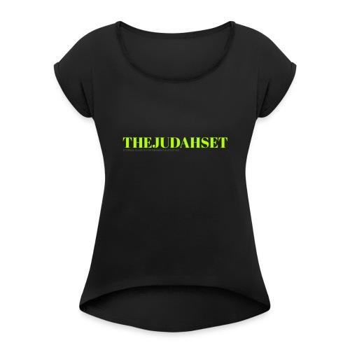 THEJUDAHSET - Women's Roll Cuff T-Shirt