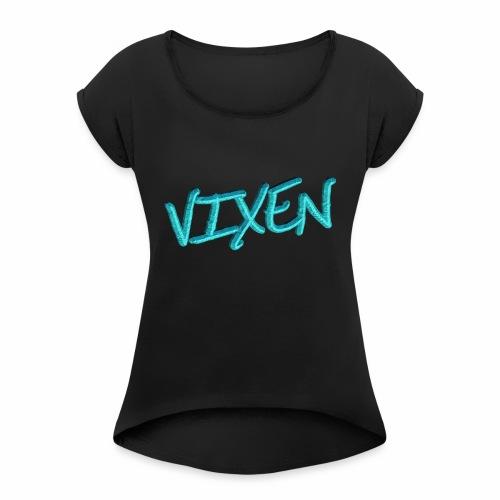 Vixen - Women's Roll Cuff T-Shirt