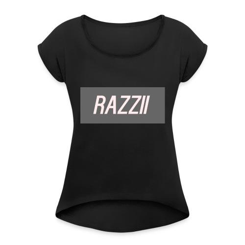 RAZZII - Women's Roll Cuff T-Shirt