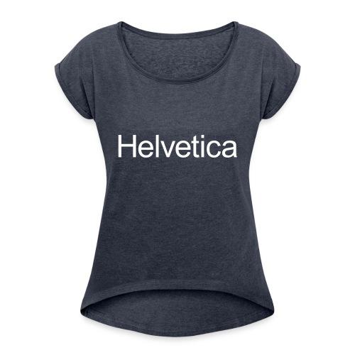 Design 2 - Women's Roll Cuff T-Shirt