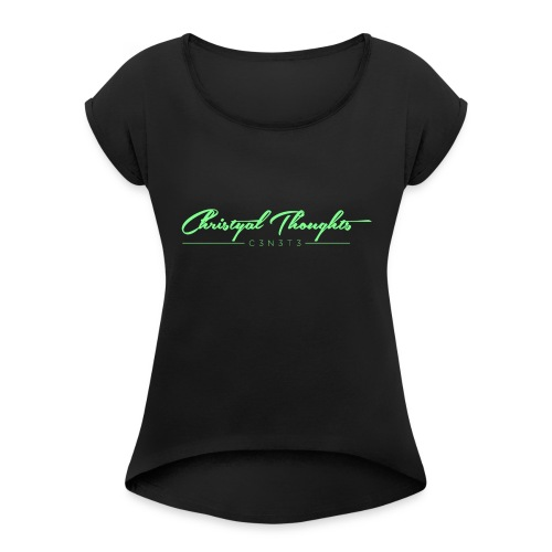 Christyal Thoughts C3N3T31 Lime png - Women's Roll Cuff T-Shirt