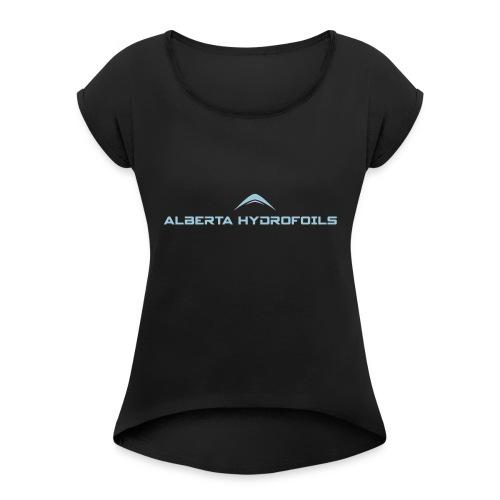 Alberta Hydrofoils - Basics - Women's Roll Cuff T-Shirt