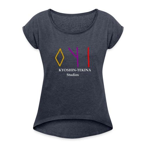 Kyoshin-Tekina Studios logo (white text) - Women's Roll Cuff T-Shirt