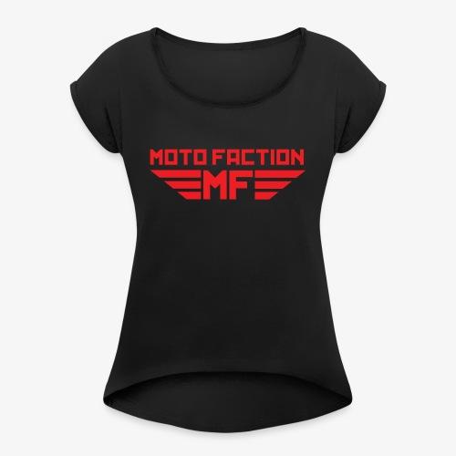 MotoFaction Logo - Women's Roll Cuff T-Shirt