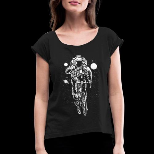 Space Cyclist - Women's Roll Cuff T-Shirt