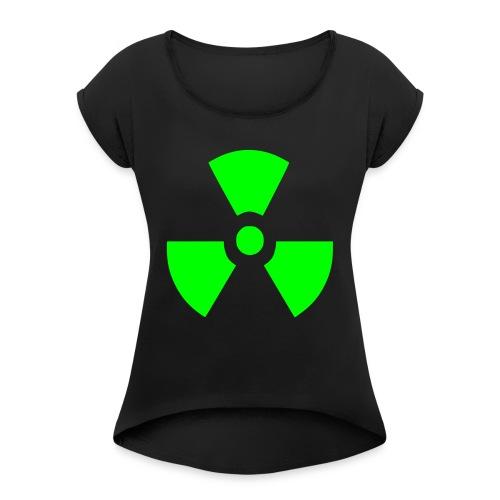 Radiation Symbol - Women's Roll Cuff T-Shirt