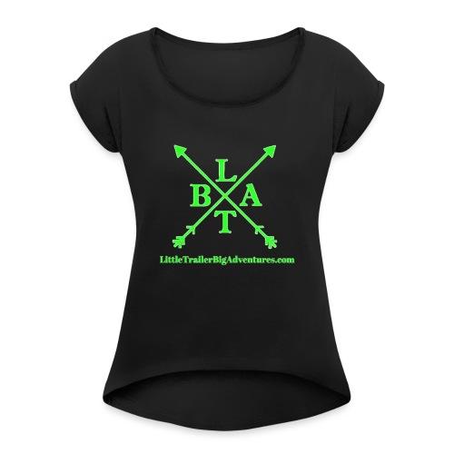 Green LTBA Logo - Women's Roll Cuff T-Shirt