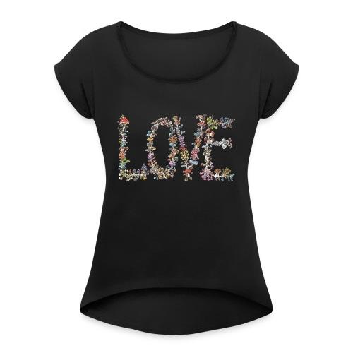 MUSHROOM LOVE - Women's Roll Cuff T-Shirt
